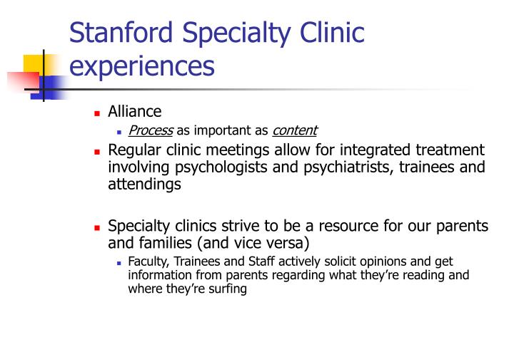 Stanford Specialty Clinic experiences