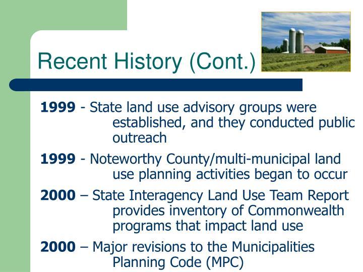 Recent History (Cont.)
