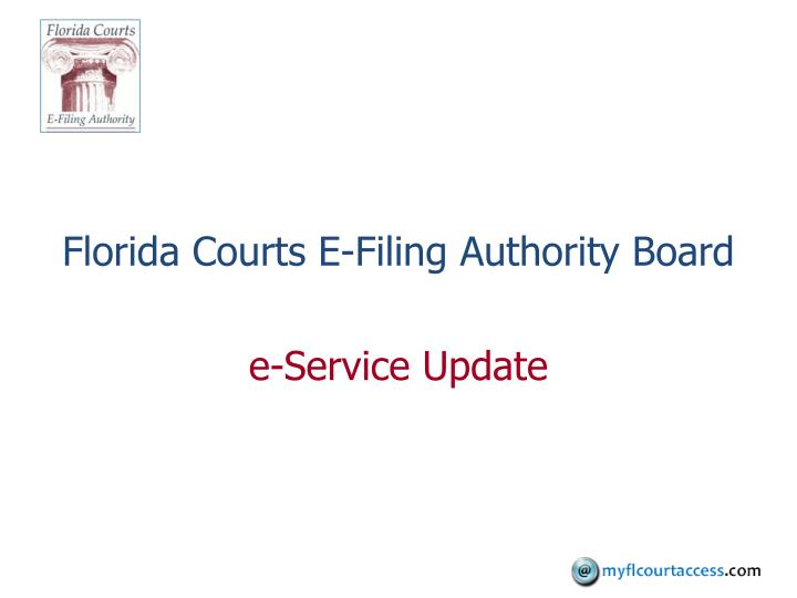 florida courts e filing authority board