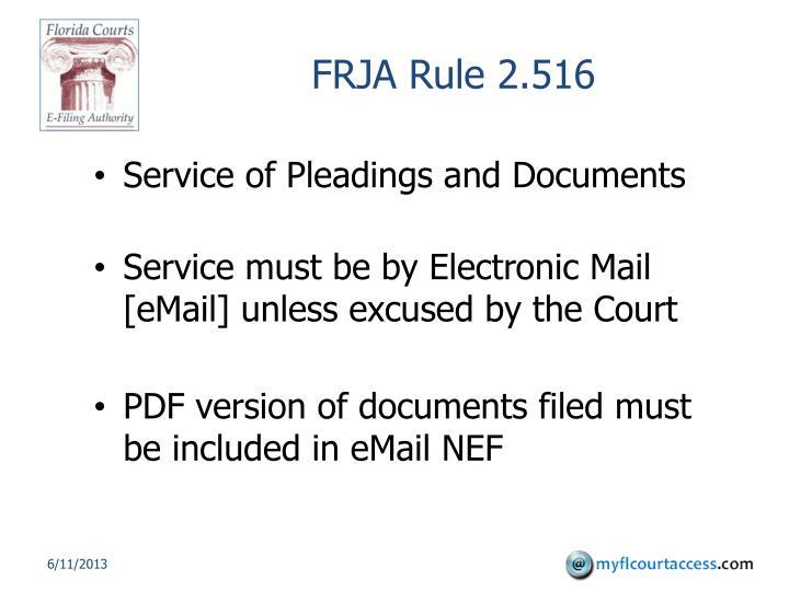 FRJA Rule 2.516