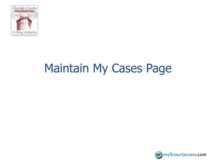 Maintain My Cases Page