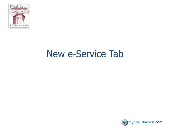 New e-Service Tab