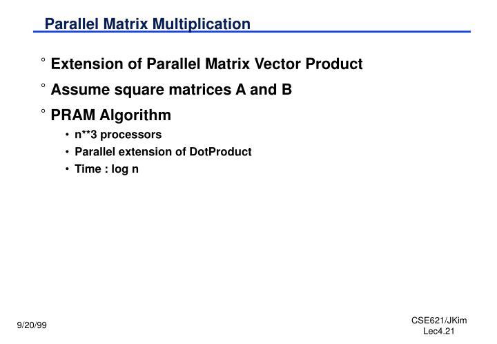 Parallel Matrix Multiplication