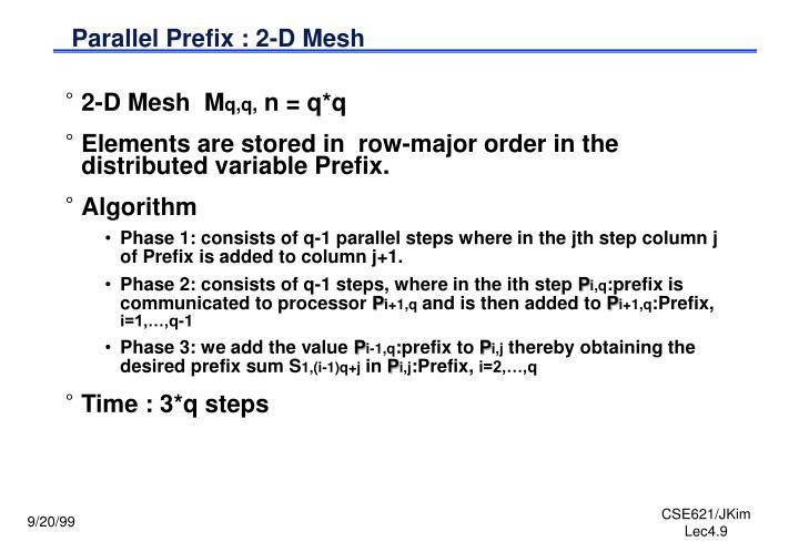 Parallel Prefix : 2-D Mesh