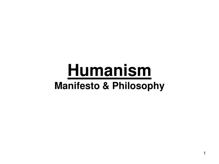Humanism manifesto philosophy