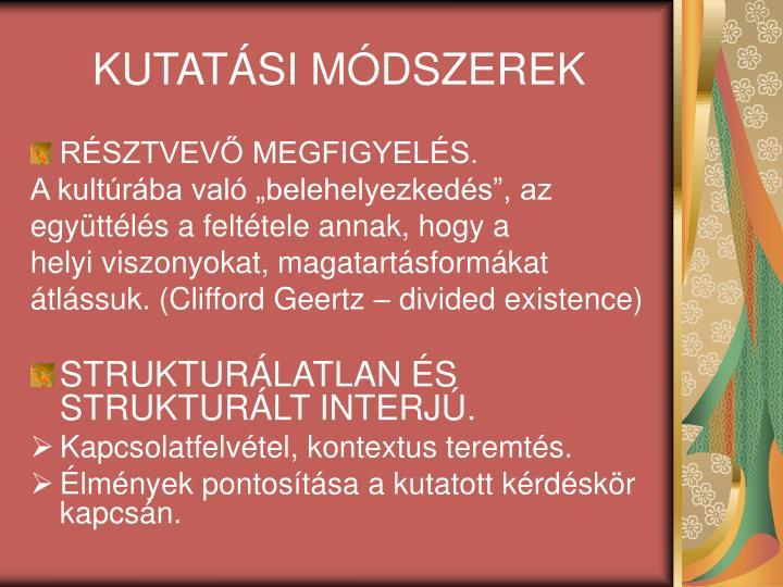 KUTATÁSI MÓDSZEREK