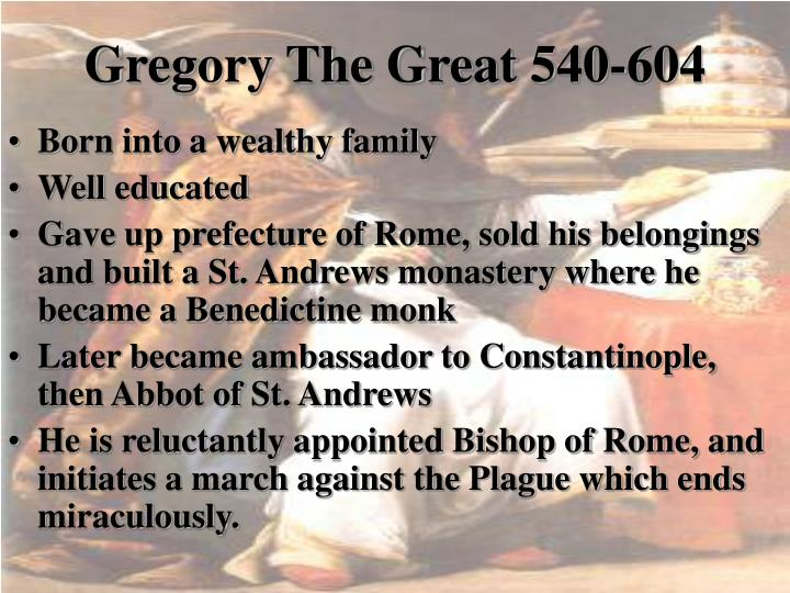Gregory The Great 540-604