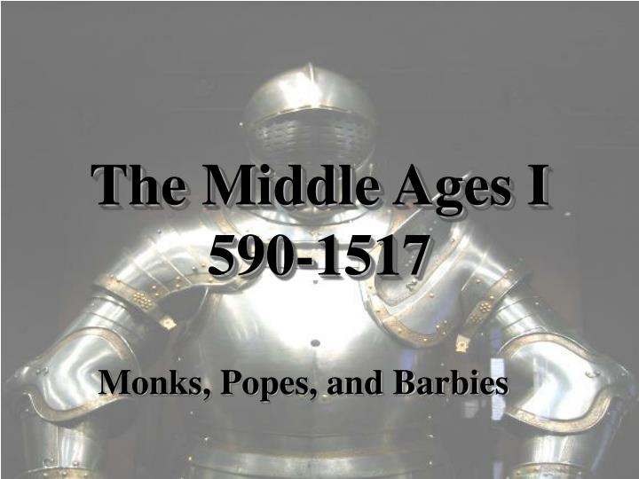 The middle ages i 590 1517