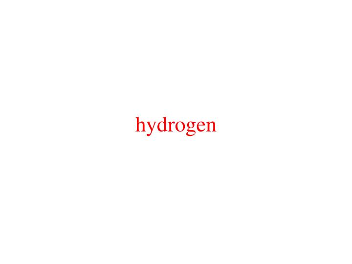hydrogen