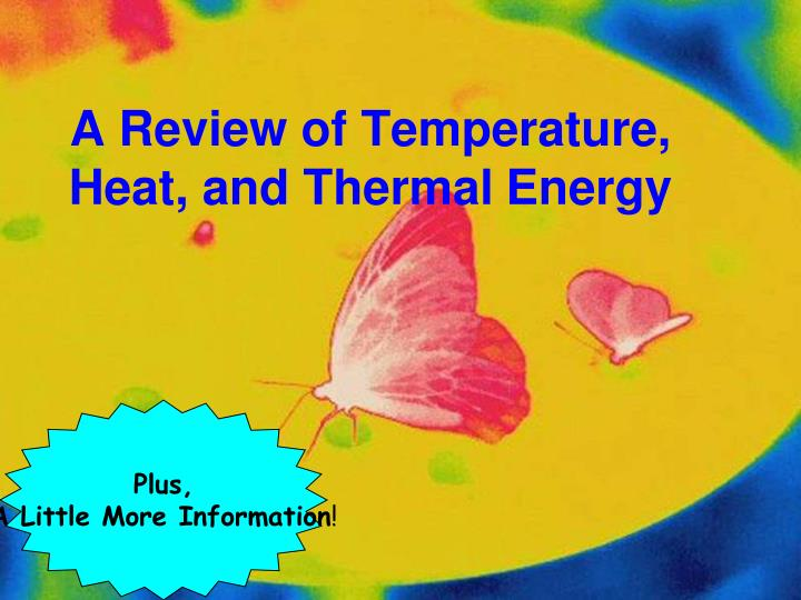 A Review of Temperature, Heat, and Thermal