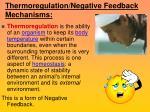 thermoregulation negative feedback mechanisms