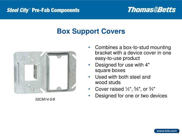 Box Support Covers