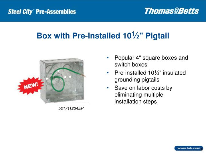 Box with Pre-Installed 10