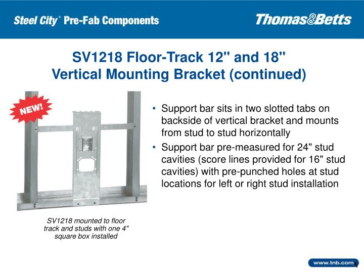 """SV1218 Floor-Track 12"""" and 18"""""""