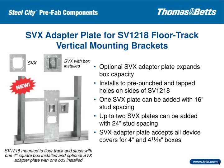 SVX Adapter Plate for SV1218 Floor-Track Vertical Mounting Brackets