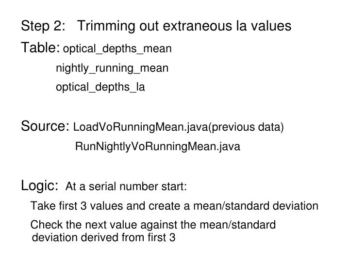 Step 2:   Trimming out extraneous la values