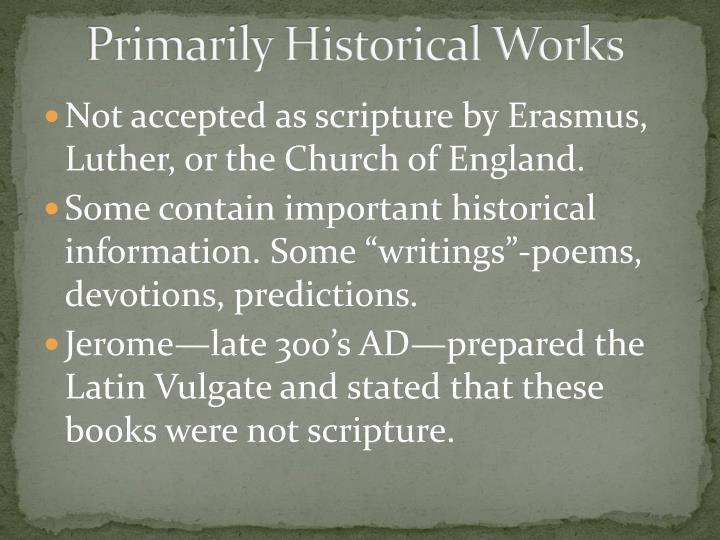 Primarily Historical Works