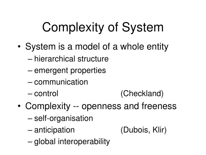 Complexity of System