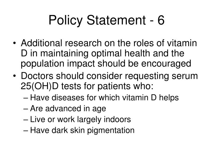 Policy Statement - 6