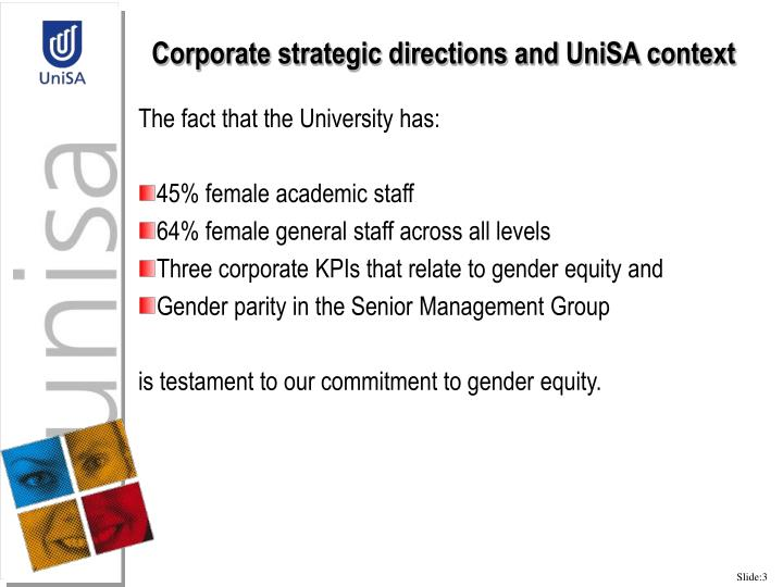 Corporate strategic directions and UniSA context