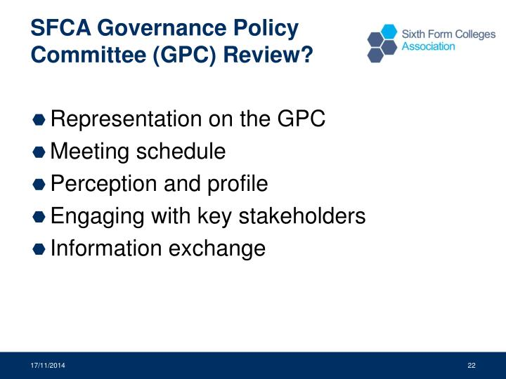 SFCA Governance Policy Committee (GPC) Review?