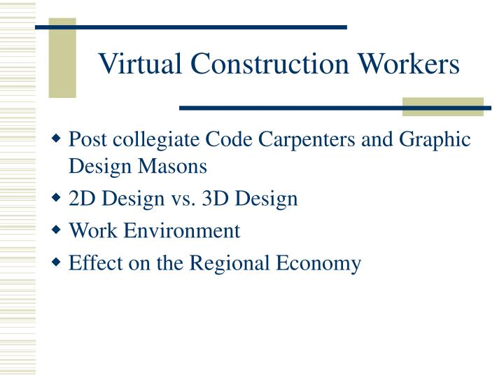 Virtual Construction Workers