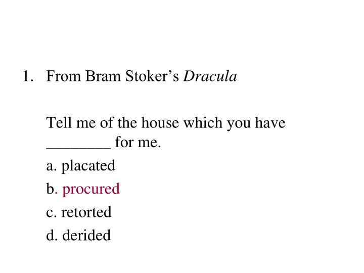 From Bram Stoker's