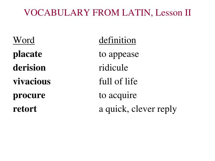 VOCABULARY FROM LATIN, Lesson II