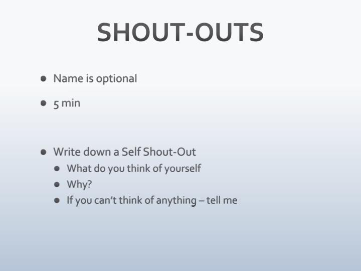 SHOUT-OUTS