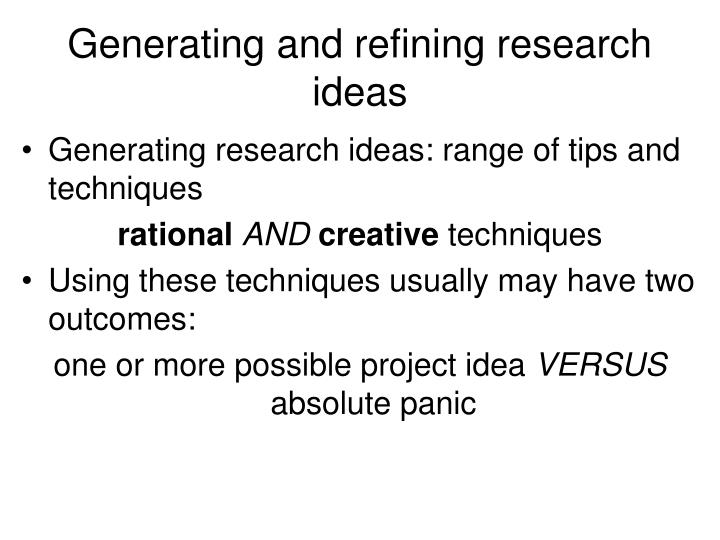 Generating and refining research ideas