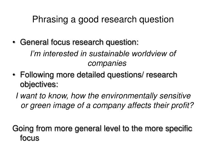 Phrasing a good research question