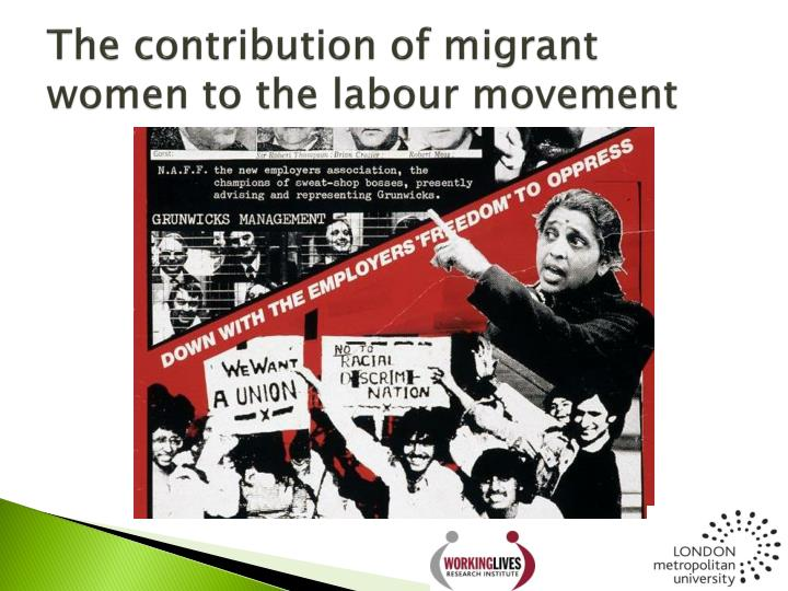 The contribution of migrant women to the labour movement