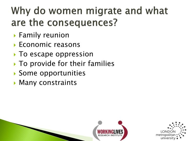 Why do women migrate and what are the consequences