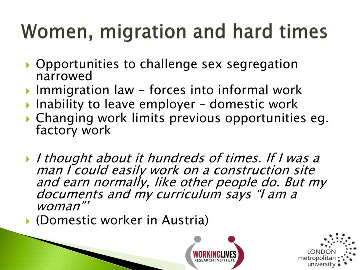 Women, migration and hard times