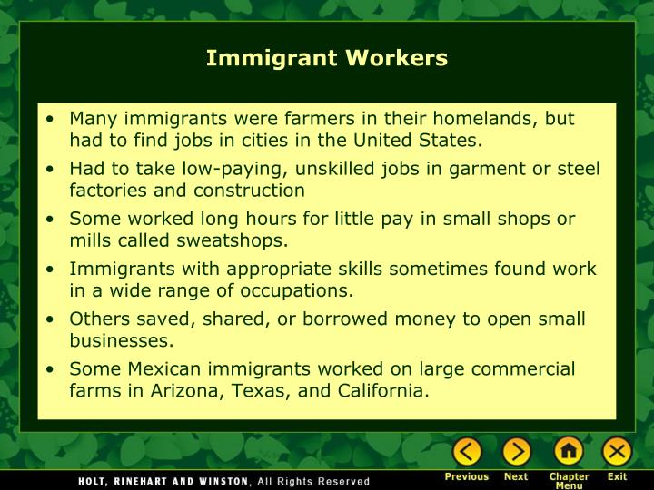 Many immigrants were farmers in their homelands, but had to find jobs in cities in the United States.