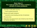 main idea 2 the rapid growth of cities created a variety of urban problems