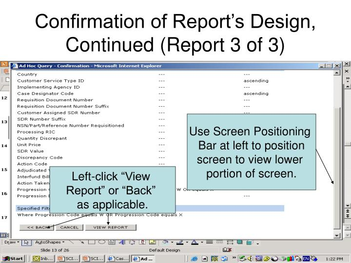 Confirmation of Report's Design,
