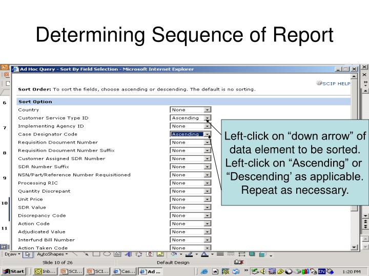 Determining Sequence of Report