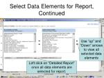 select data elements for report continued