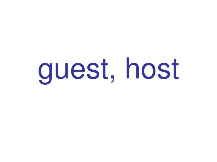 guest, host