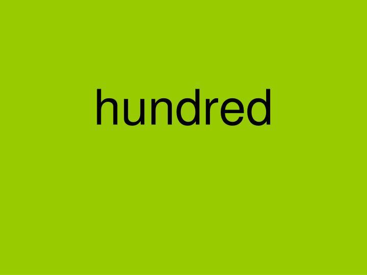 hundred