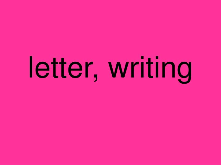 letter, writing