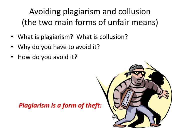 Avoiding plagiarism and collusion