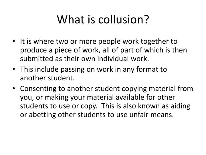 What is collusion?