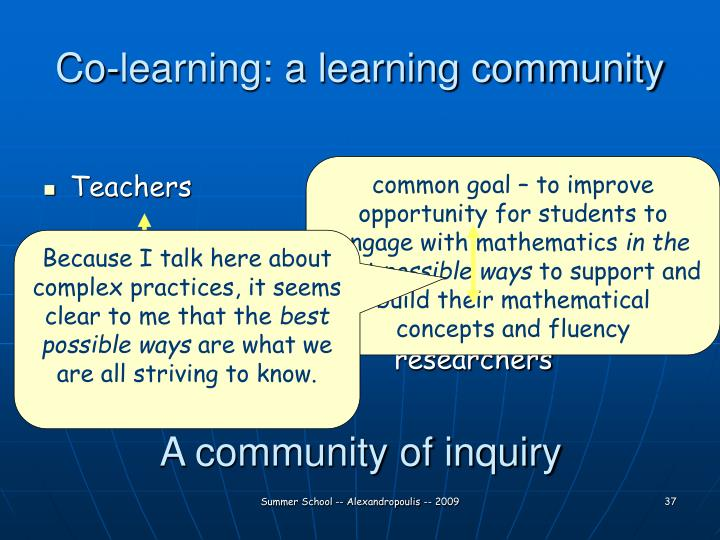 Co-learning: a learning community