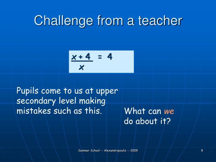 Challenge from a teacher