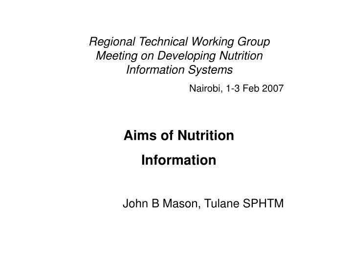 Regional Technical Working Group Meeting on Developing Nutrition Information Systems