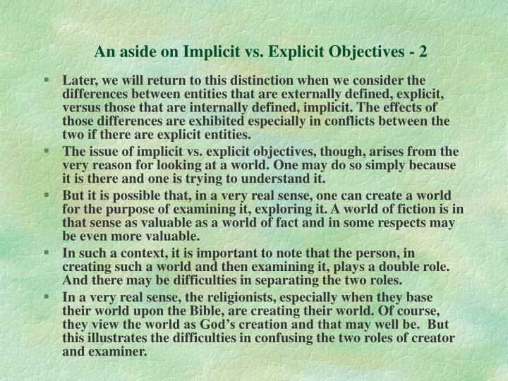 An aside on Implicit vs. Explicit Objectives - 2