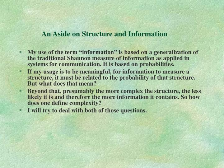 An Aside on Structure and Information