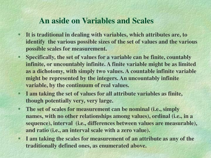 An aside on Variables and Scales